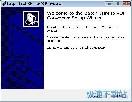 CHM转PDF工具Batch CHM to PDF Converter安装教程_极速手机网